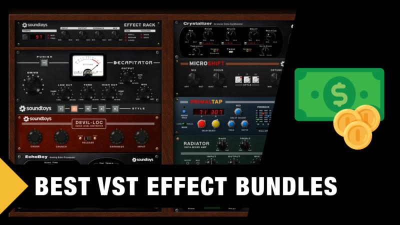 Best VST Effect Bundles