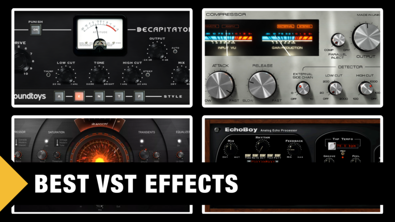 Best VST Effect Plugins