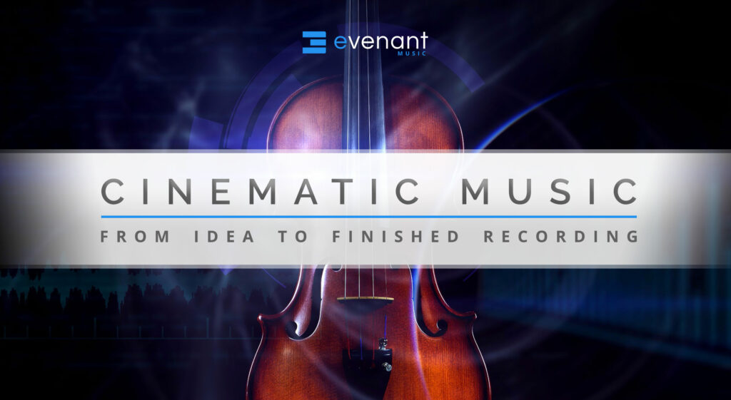 How to Compose Cinematic Music