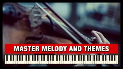 Master Melody & Themes