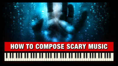 How to Compose Scary Music