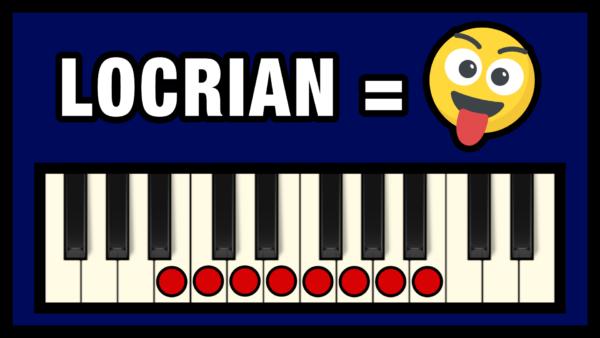 Locrian Mode - The Crazy Mode
