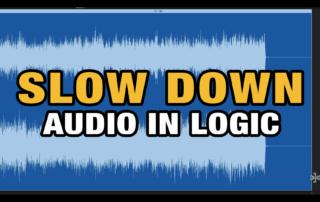 Slow Down Audio in Logic Pro X