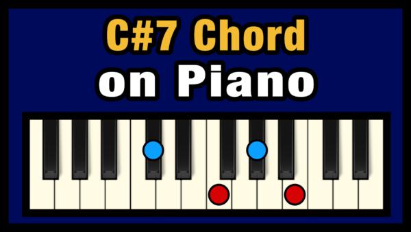 C#7 Piano Chord