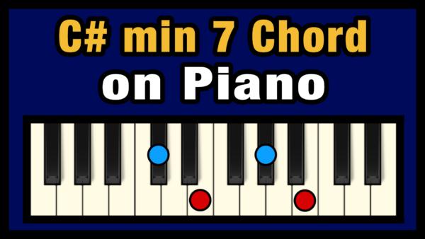 C#min7 Piano Chord