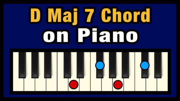 Dmaj7 Piano Chord