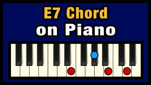 E7 Piano Chord