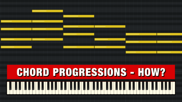 How to write Chord Progressions (Guide)