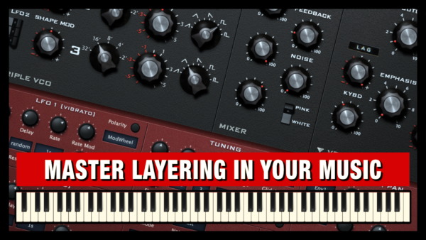 Master Layering in Music Production