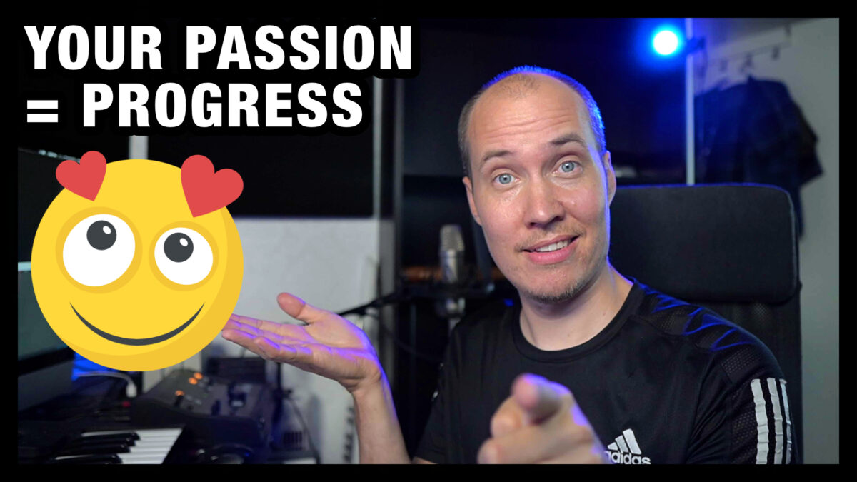 Your Progress comes from Your Passion